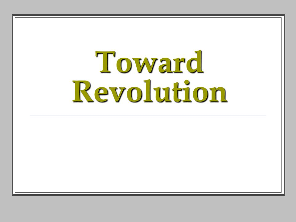 Toward Revolution