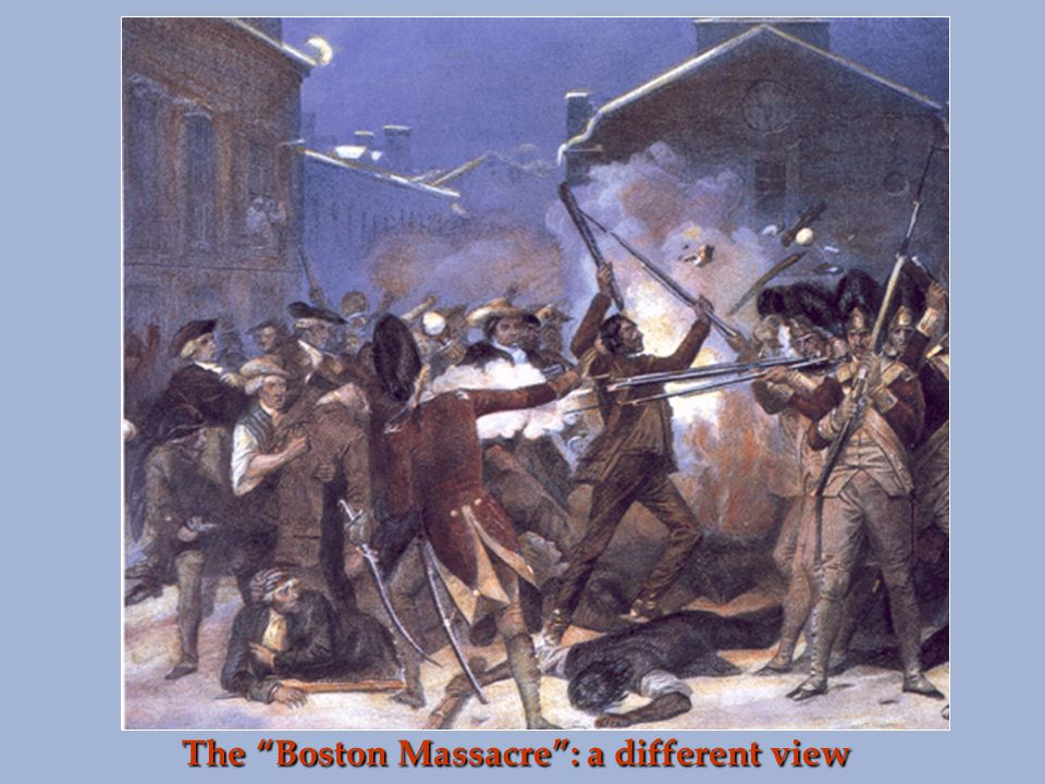 The Boston Massacre : a different view