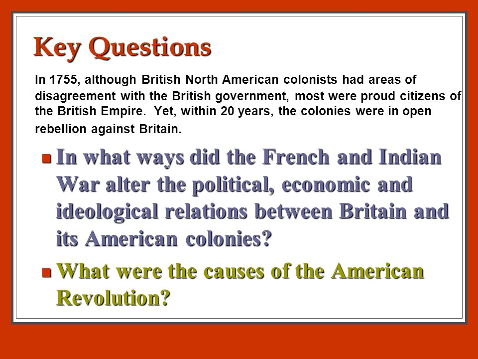 a history of the conflicts between britain and the colonists after the french and indian war and the Between the colonists and their british conflict between the english colonies.