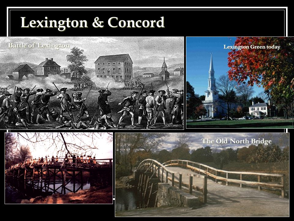 Lexington & Concord Battle of Lexington The Old North Bridge