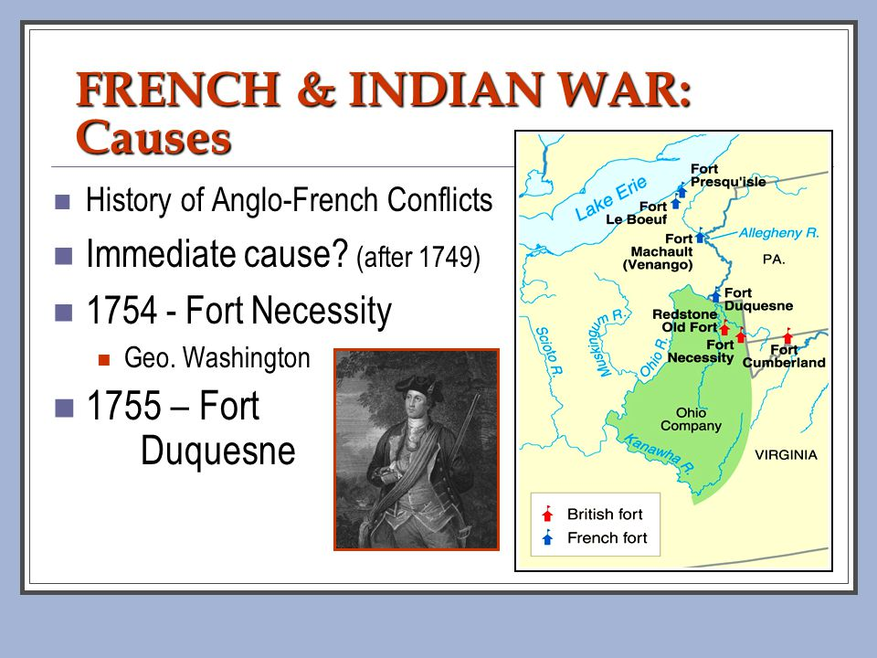 FRENCH & INDIAN WAR: Causes
