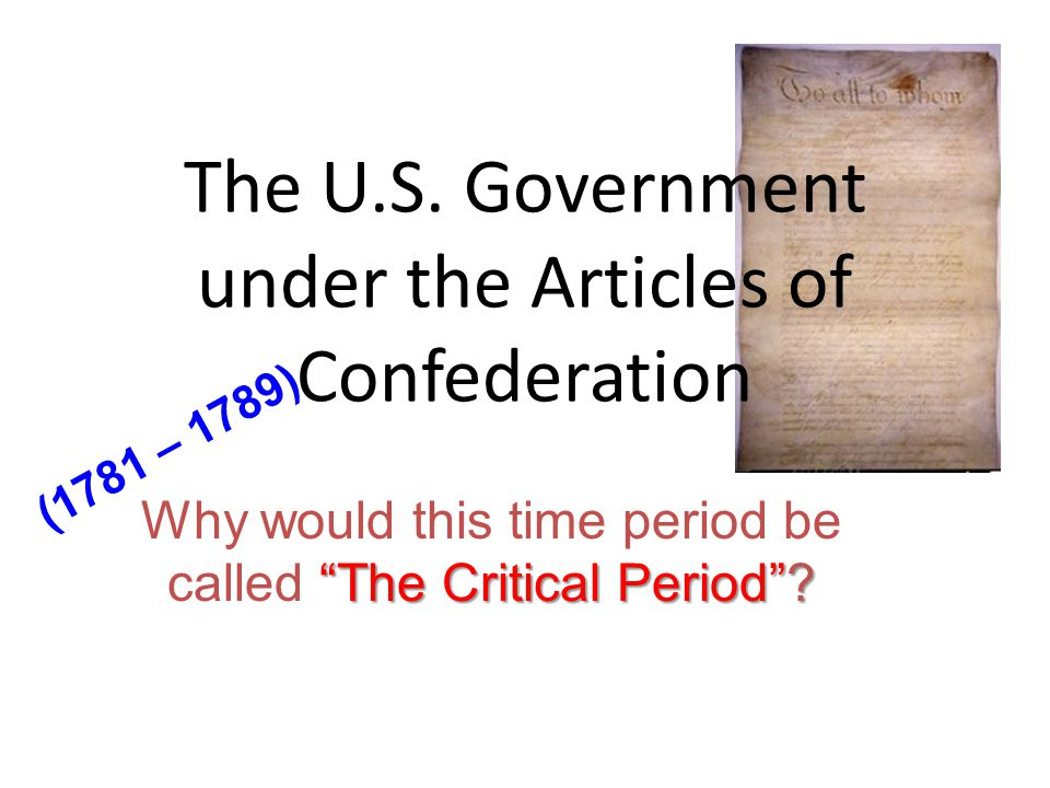 The U.S. Government under the Articles of Confederation