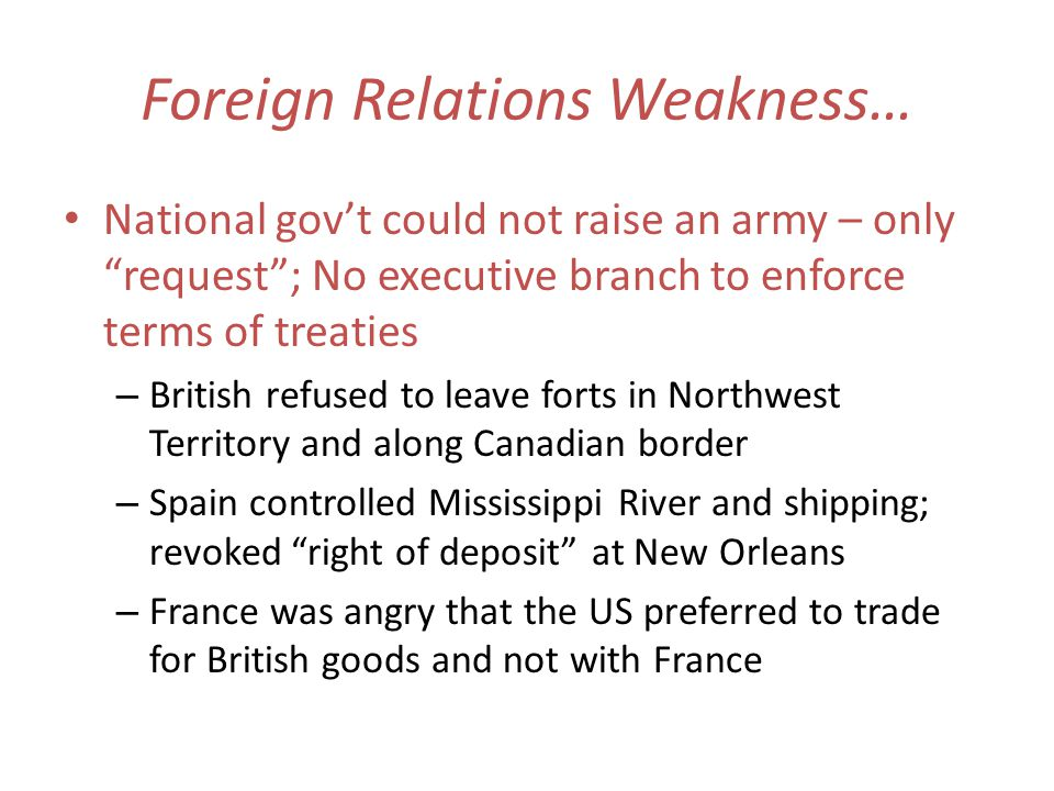 Foreign Relations Weakness…