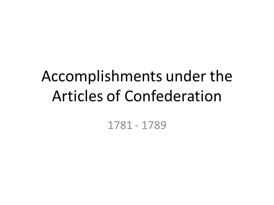 Accomplishments under the Articles of Confederation