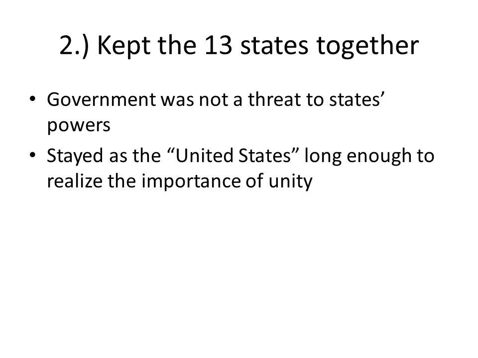 2.) Kept the 13 states together
