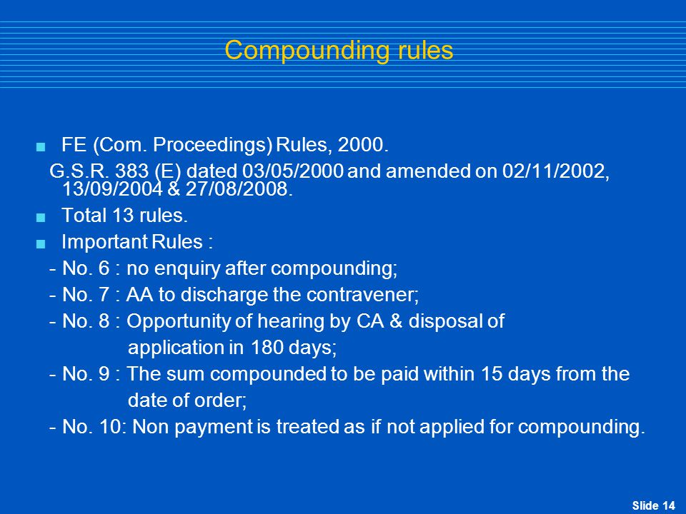 Compounding rules FE (Com. Proceedings) Rules, 2000.