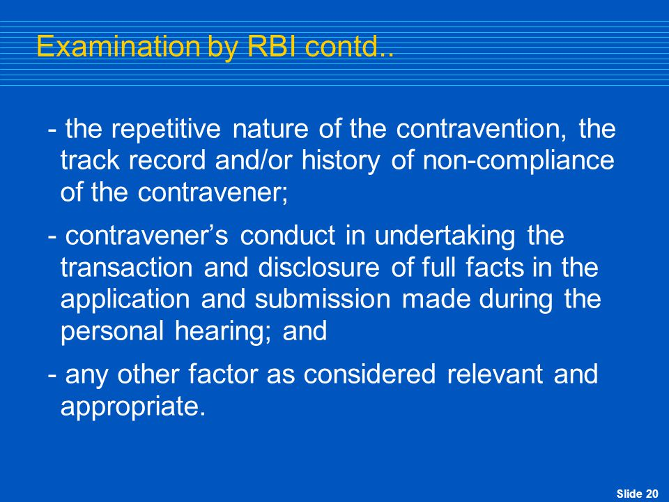 Examination by RBI contd..