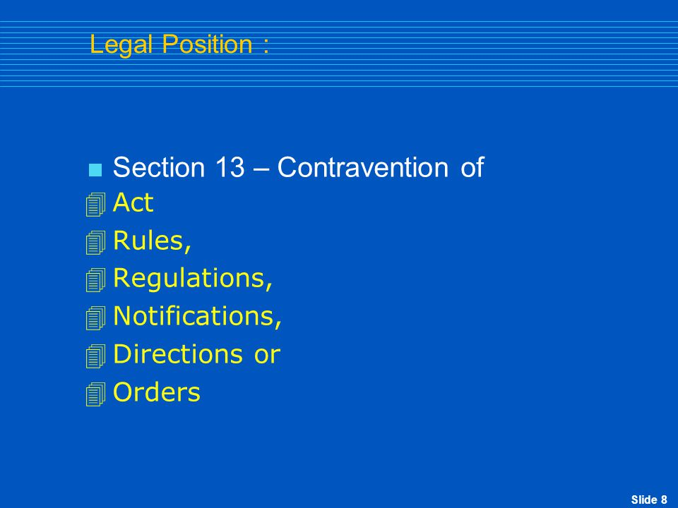 Section 13 – Contravention of