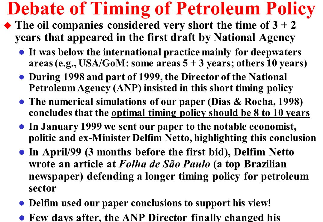 Debate of Timing of Petroleum Policy