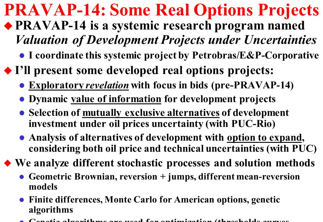 PRAVAP-14: Some Real Options Projects