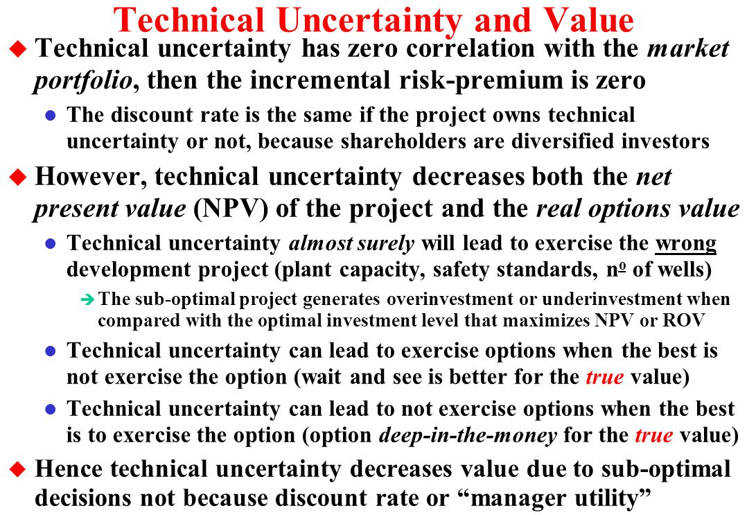 Technical Uncertainty and Value