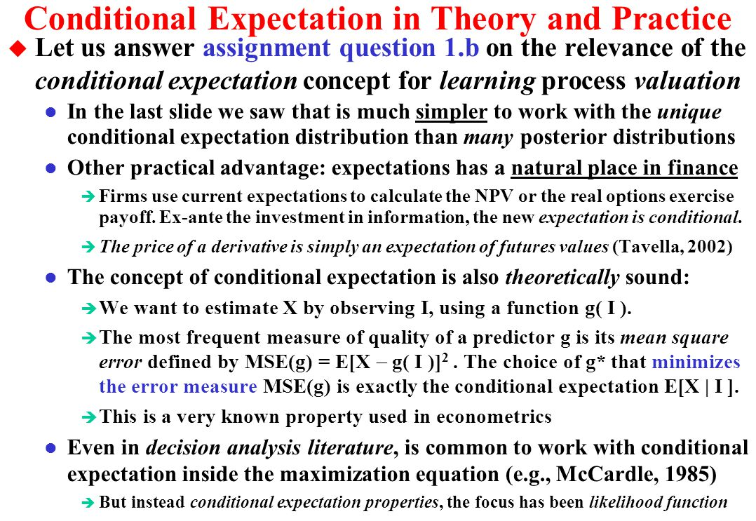 Conditional Expectation in Theory and Practice
