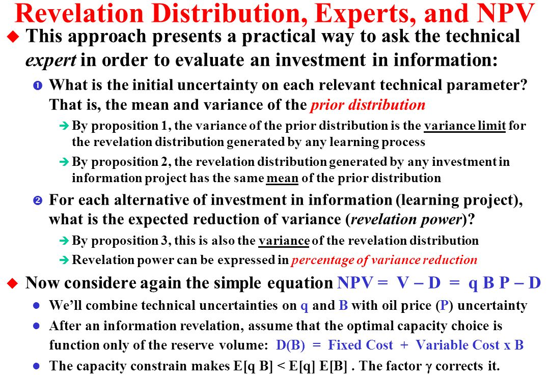 Revelation Distribution, Experts, and NPV