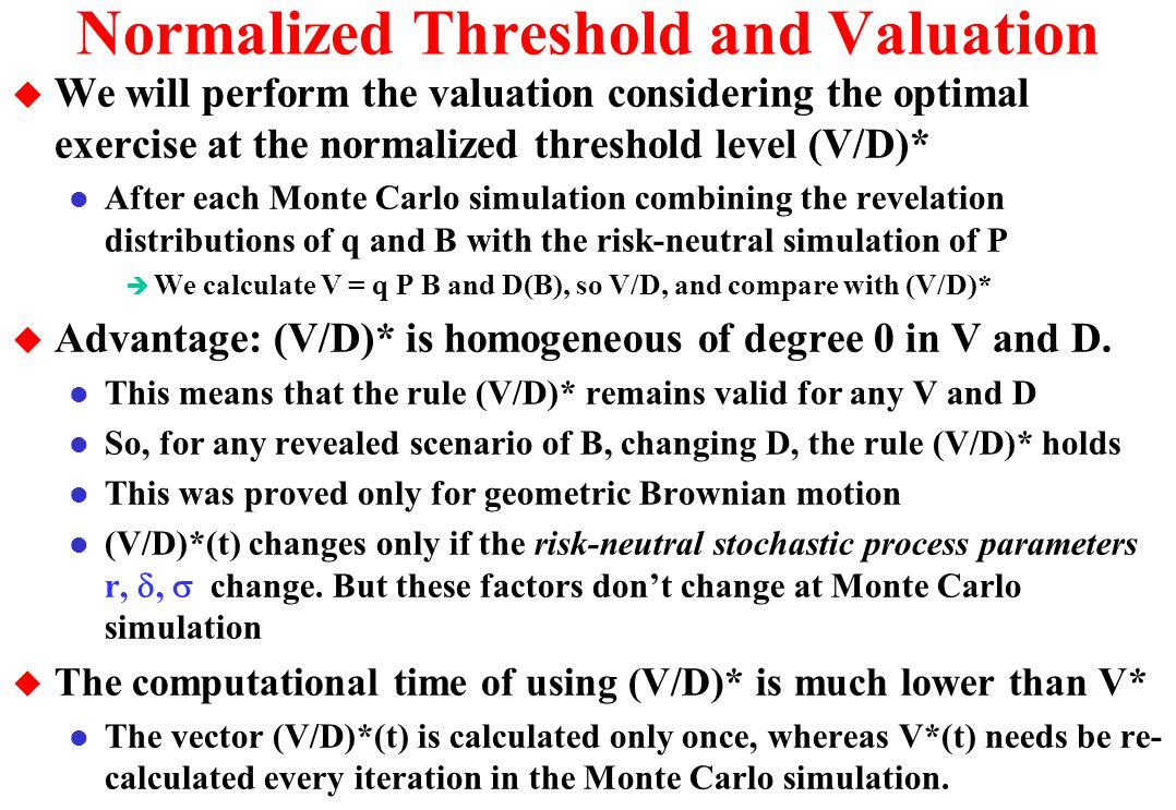 Normalized Threshold and Valuation
