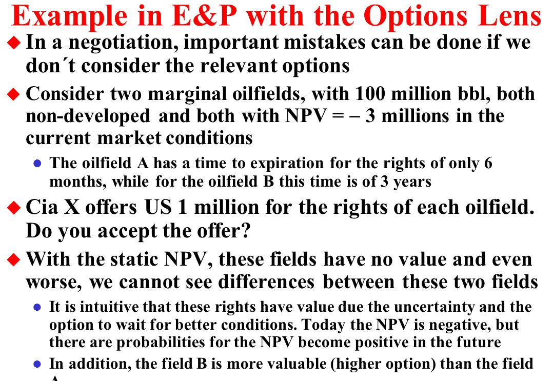 Example in E&P with the Options Lens