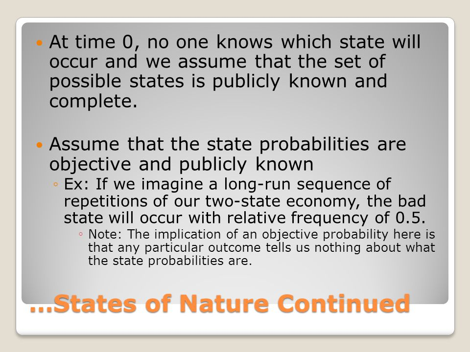 …States of Nature Continued