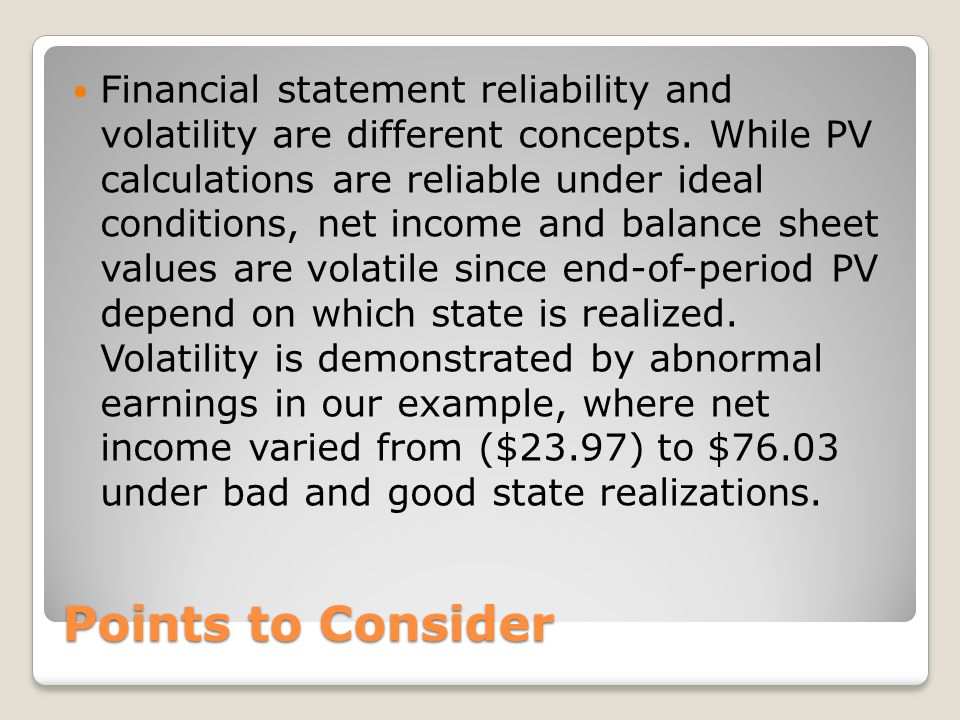 Financial statement reliability and volatility are different concepts
