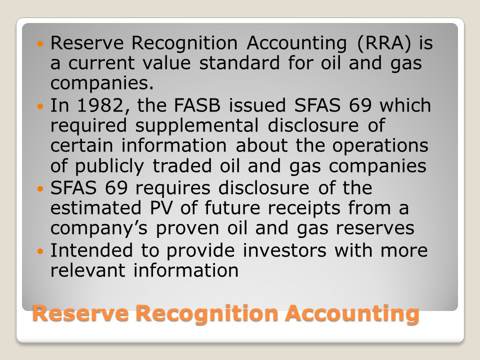 Reserve Recognition Accounting
