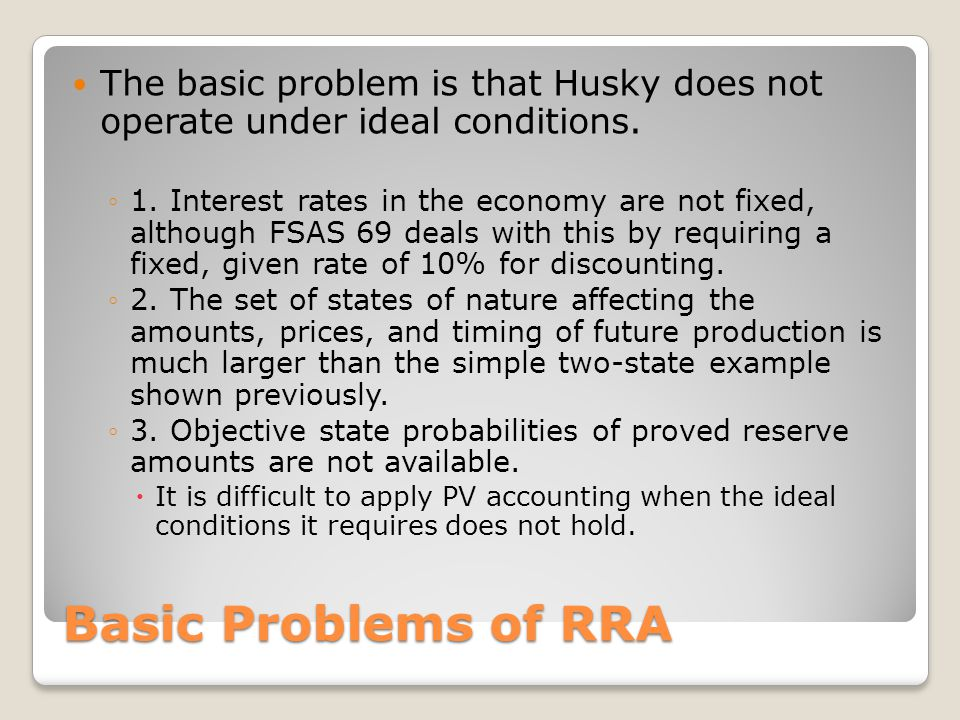 The basic problem is that Husky does not operate under ideal conditions.