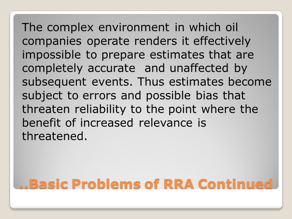 ..Basic Problems of RRA Continued