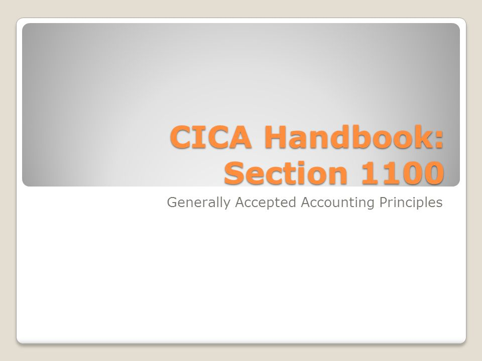 CICA Handbook: Section 1100
