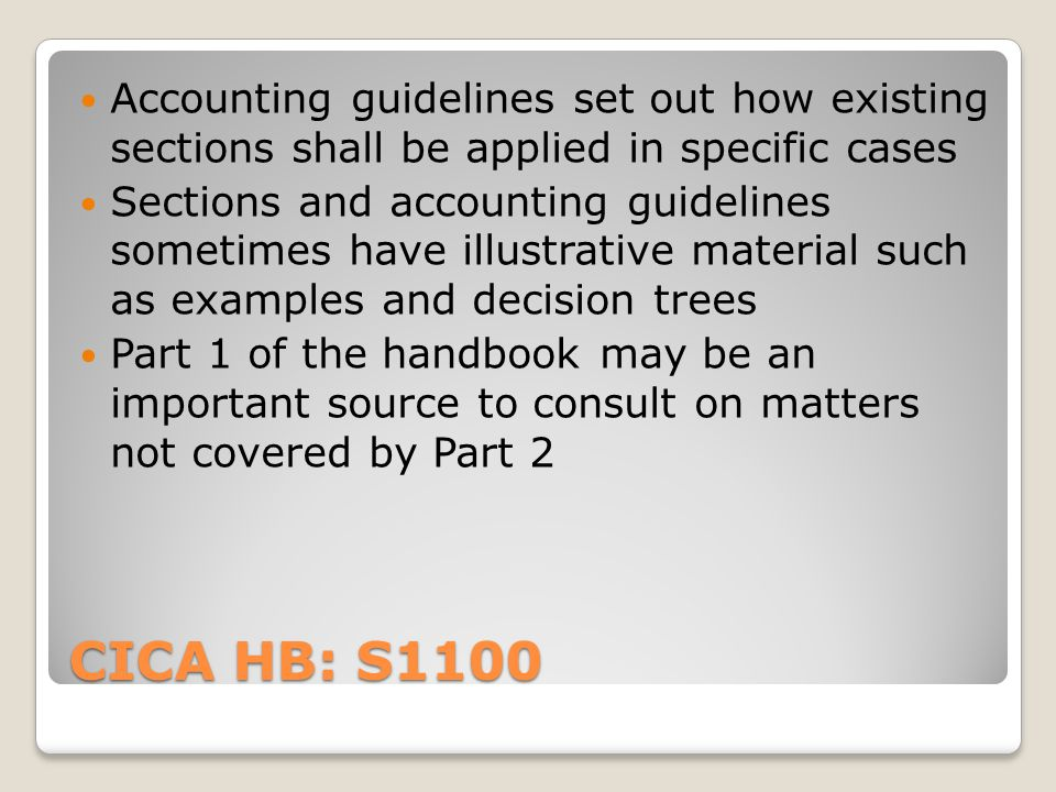 Accounting guidelines set out how existing sections shall be applied in specific cases