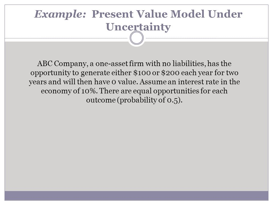 Example: Present Value Model Under Uncertainty