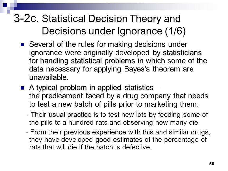 3-2c. Statistical Decision Theory and Decisions under Ignorance (1/6)
