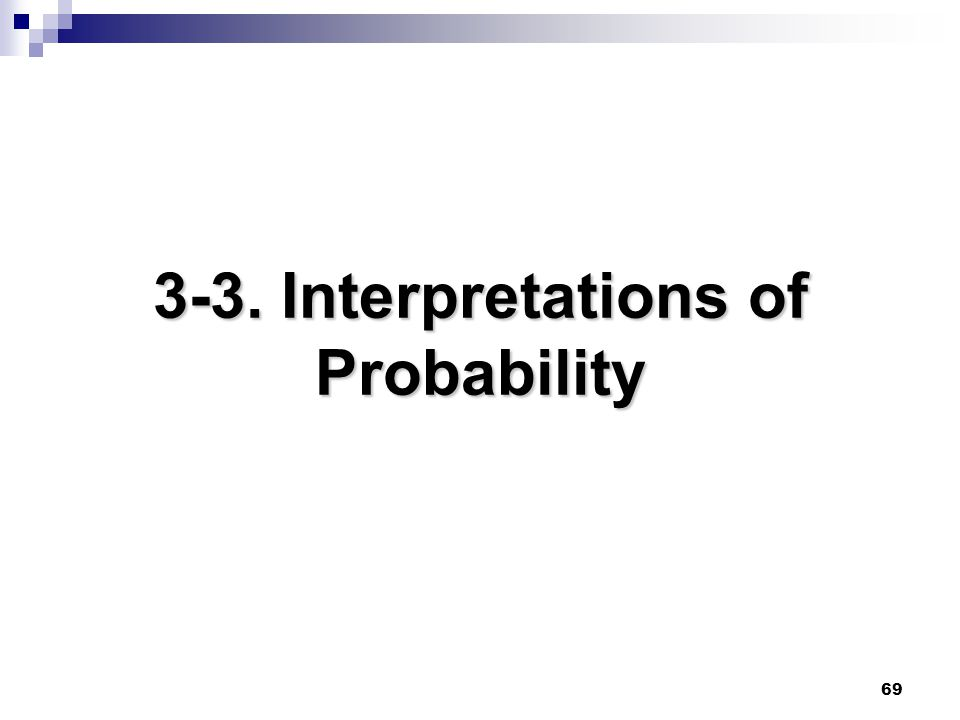3-3. Interpretations of Probability