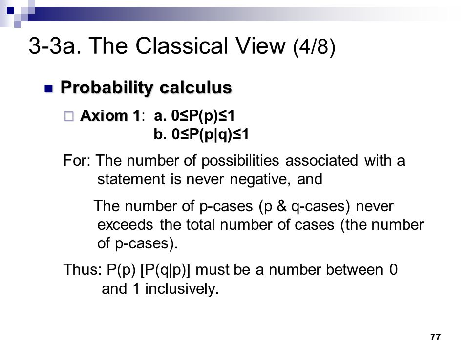 3-3a. The Classical View (4/8)
