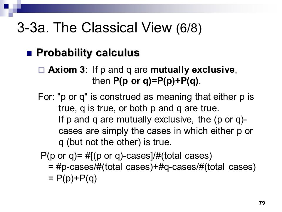 3-3a. The Classical View (6/8)
