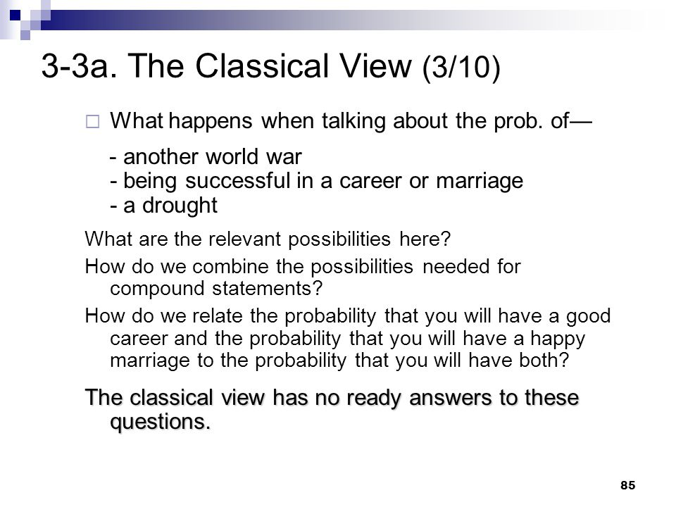 3-3a. The Classical View (3/10)