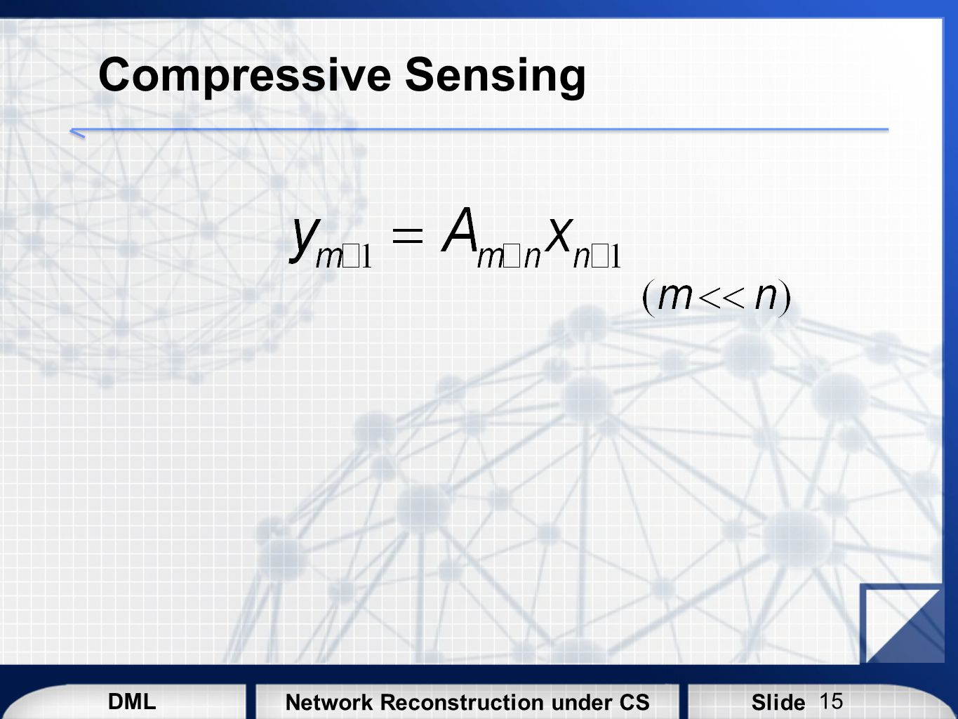 Compressive Sensing Underdetermined linear systems