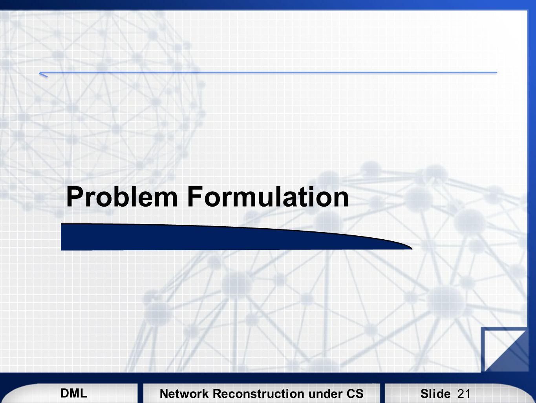 Problem Formulation 21
