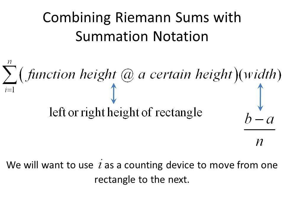 Combining Riemann Sums with Summation Notation
