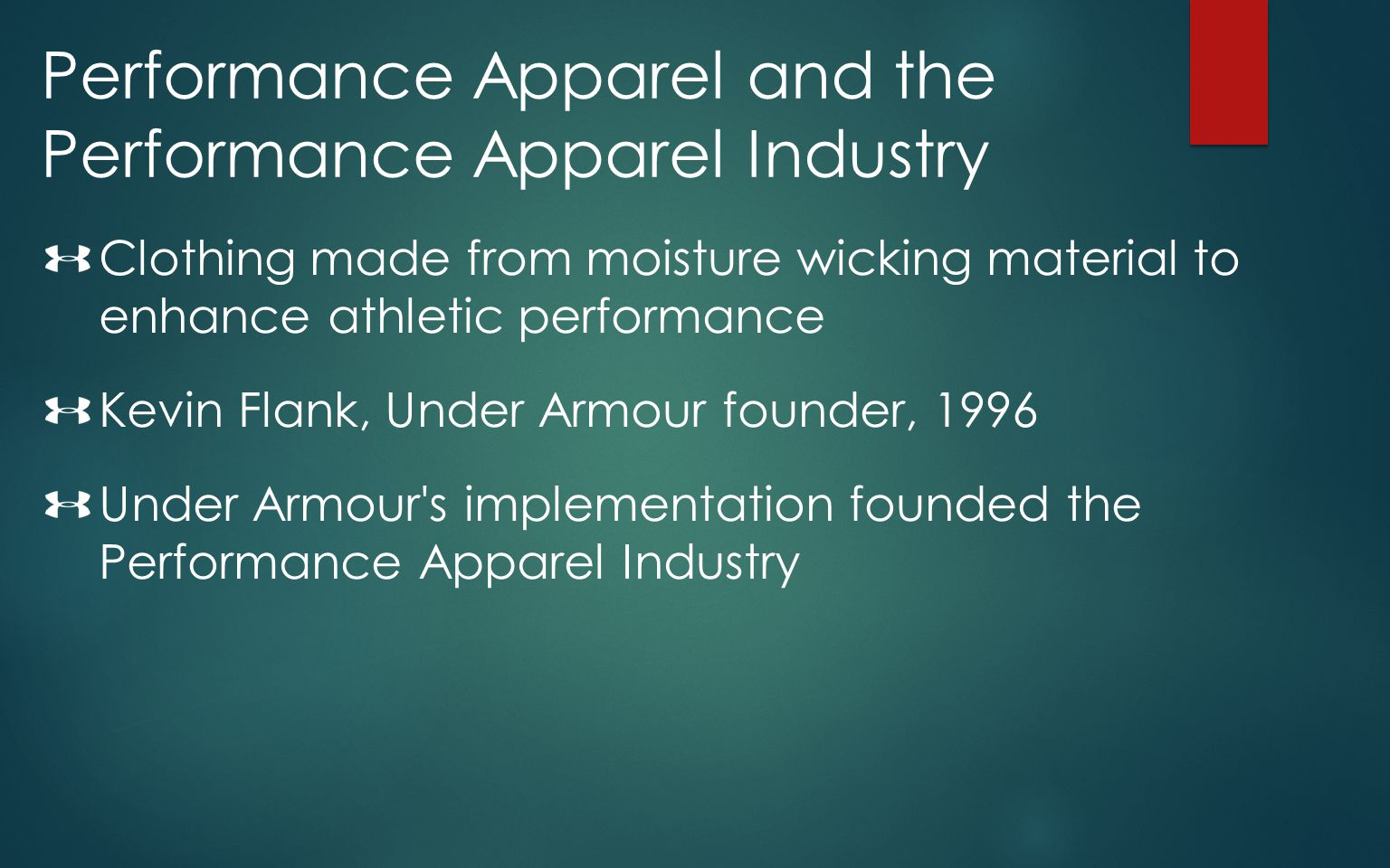 Performance Apparel and the Performance Apparel Industry
