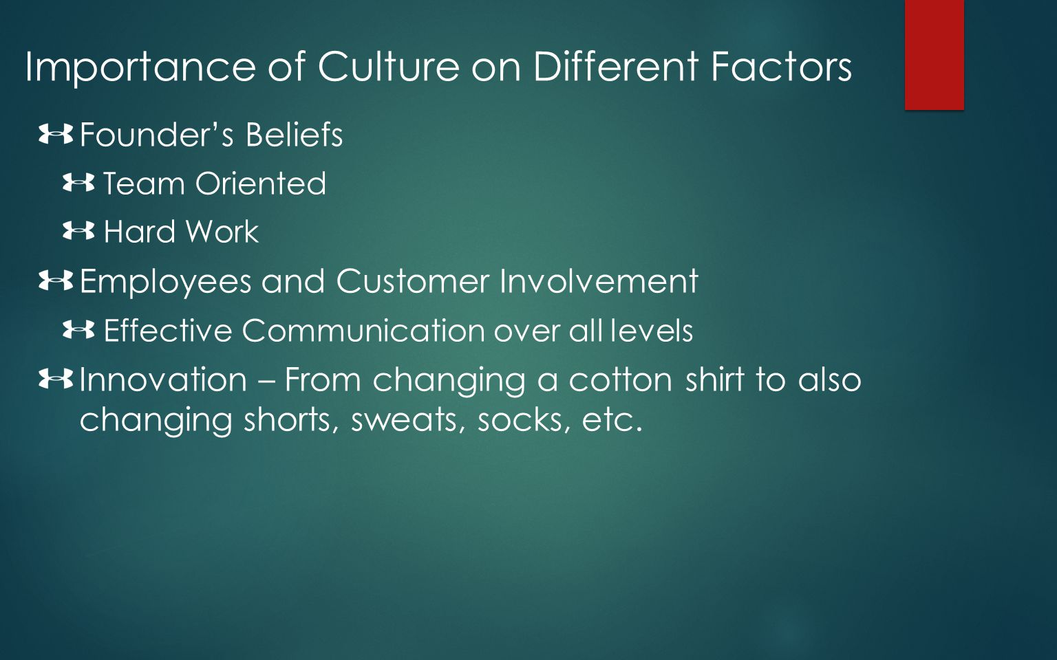 Importance of Culture on Different Factors