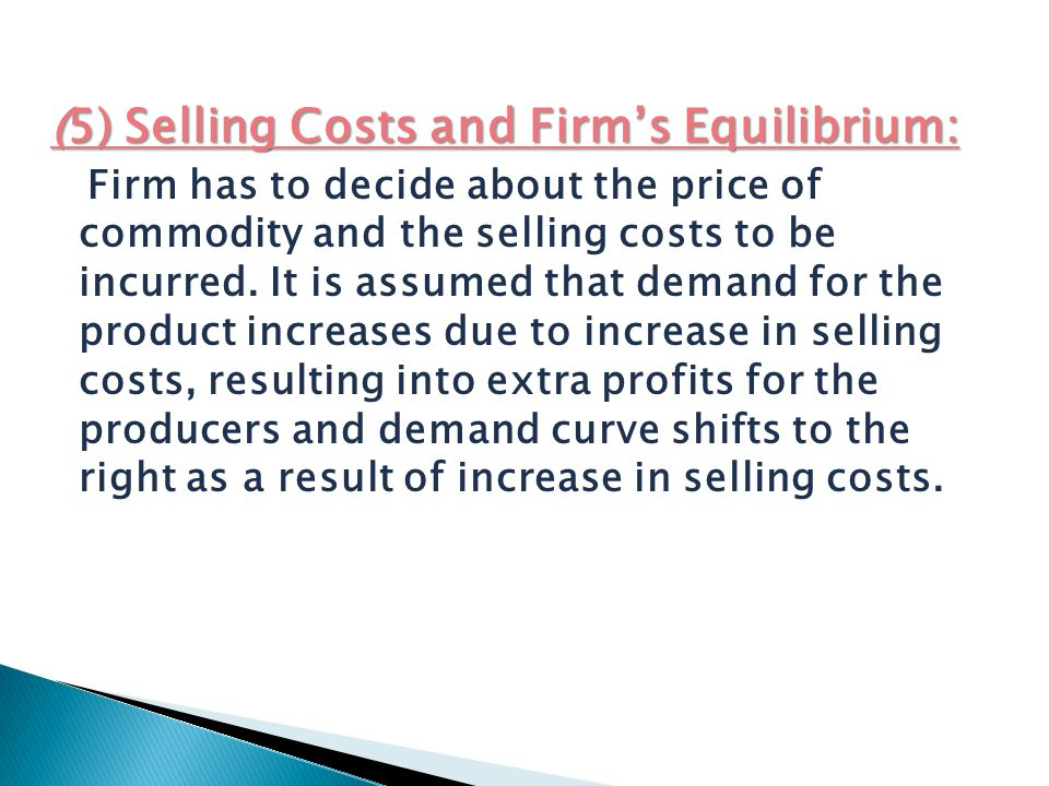 (5) Selling Costs and Firm's Equilibrium: