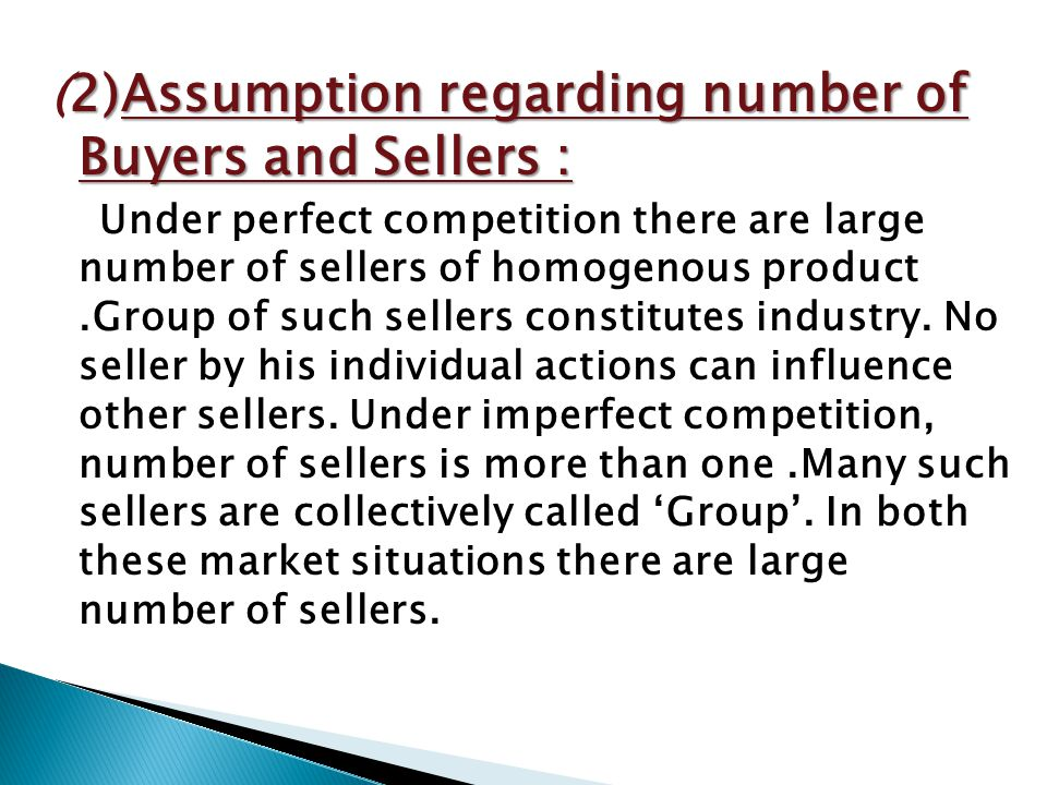 (2)Assumption regarding number of Buyers and Sellers :