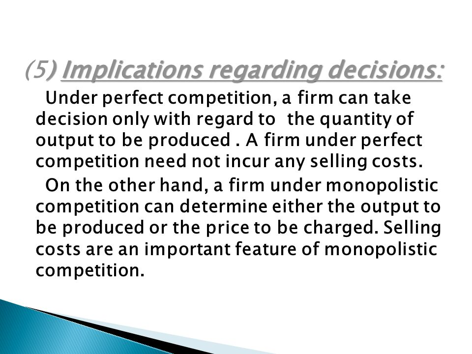 (5) Implications regarding decisions: