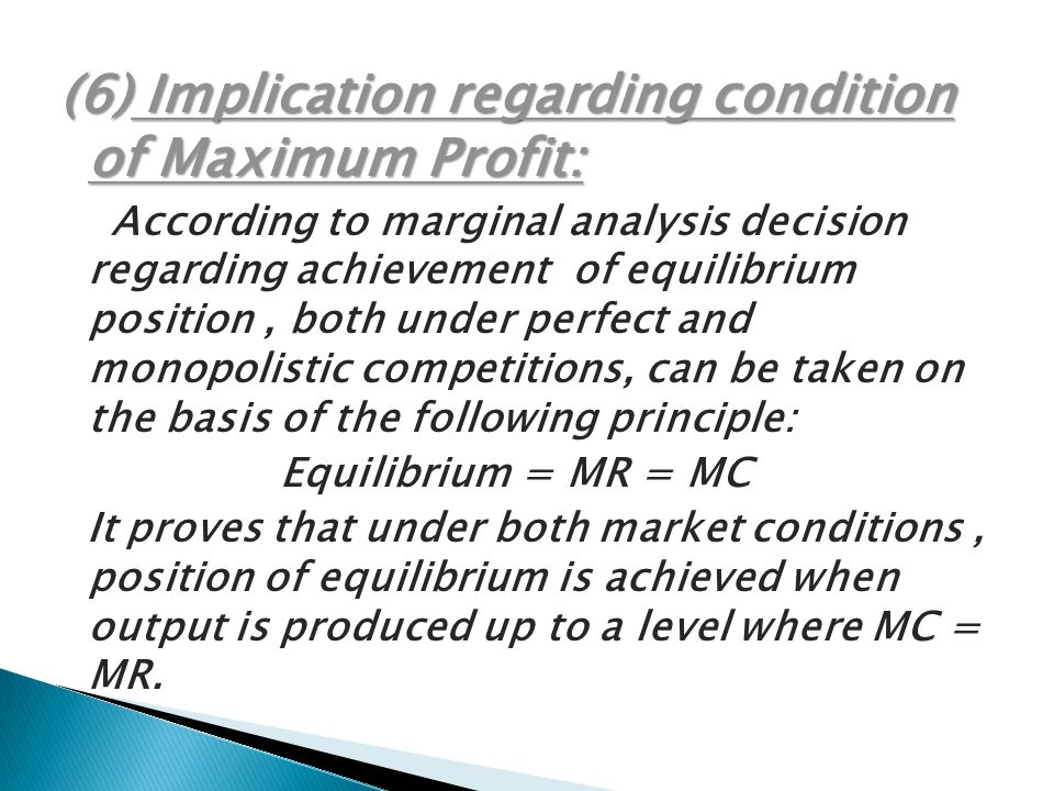 (6) Implication regarding condition of Maximum Profit:
