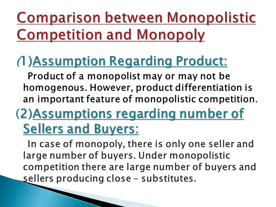 Comparison between Monopolistic Competition and Monopoly