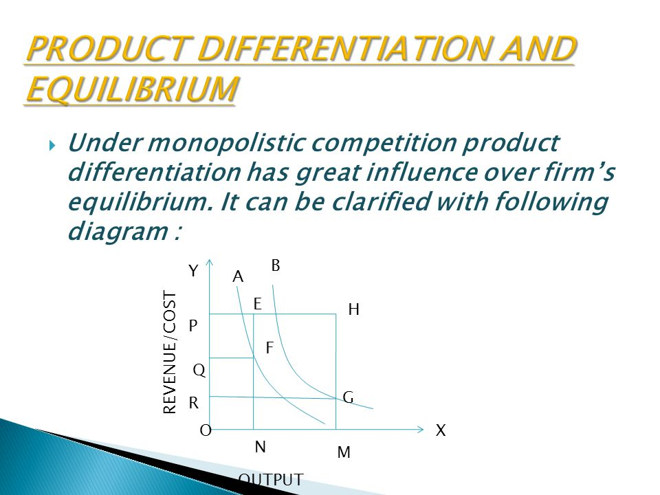 PRODUCT DIFFERENTIATION AND EQUILIBRIUM