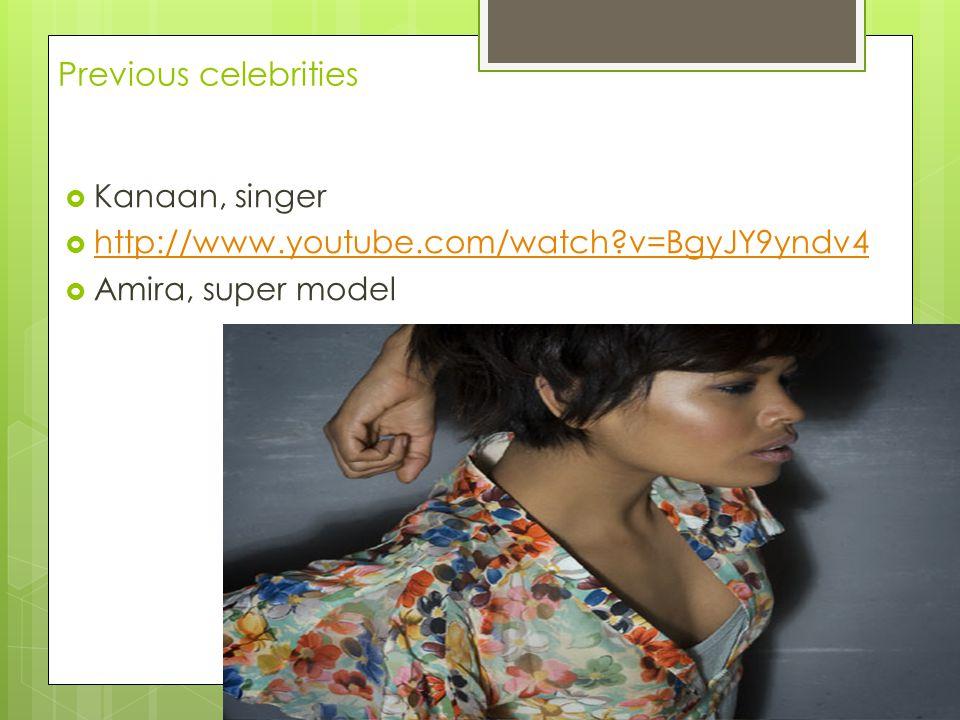 Previous celebrities Kanaan, singer