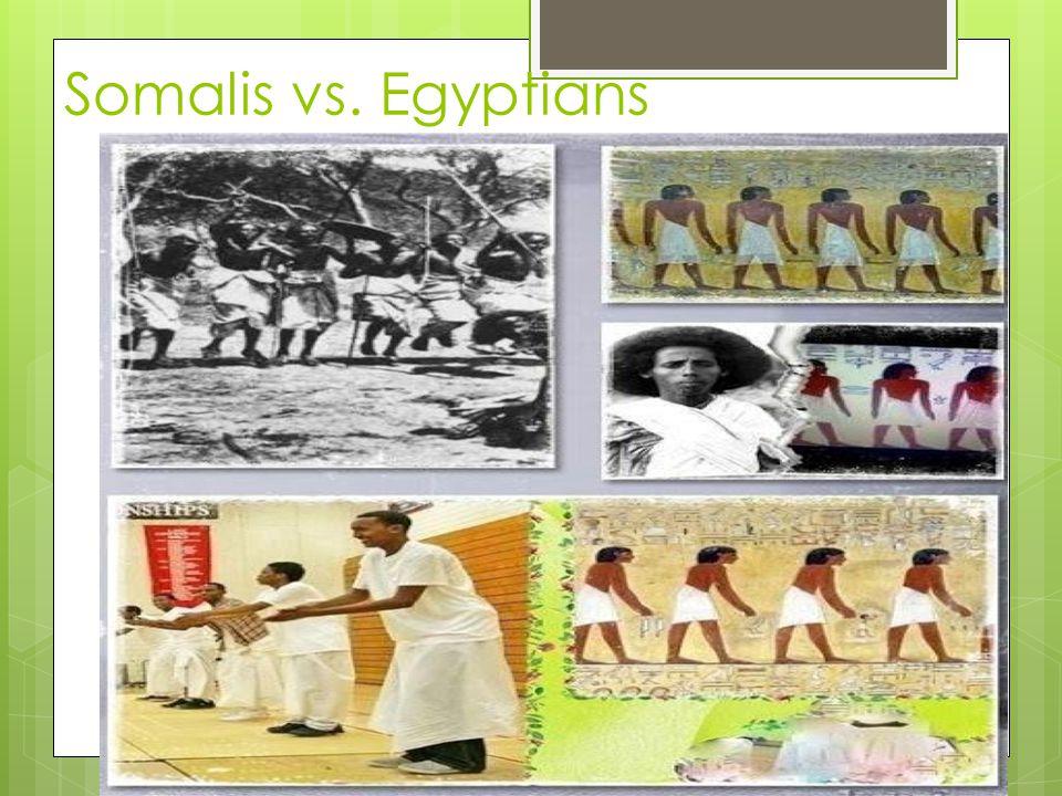Somalis vs. Egyptians