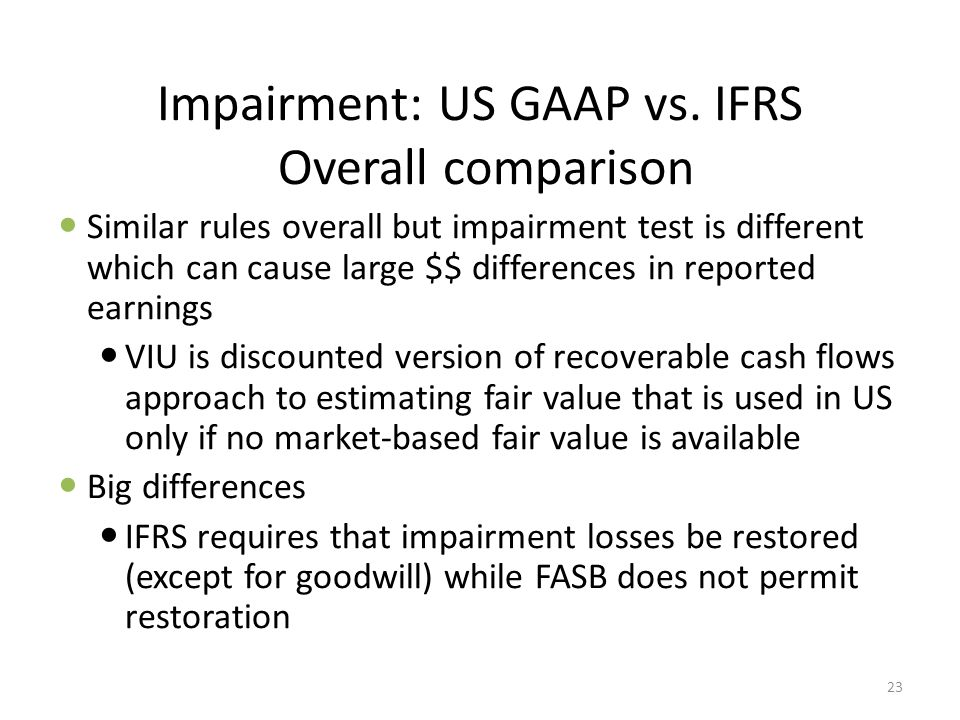 Impairment: US GAAP vs. IFRS Overall comparison