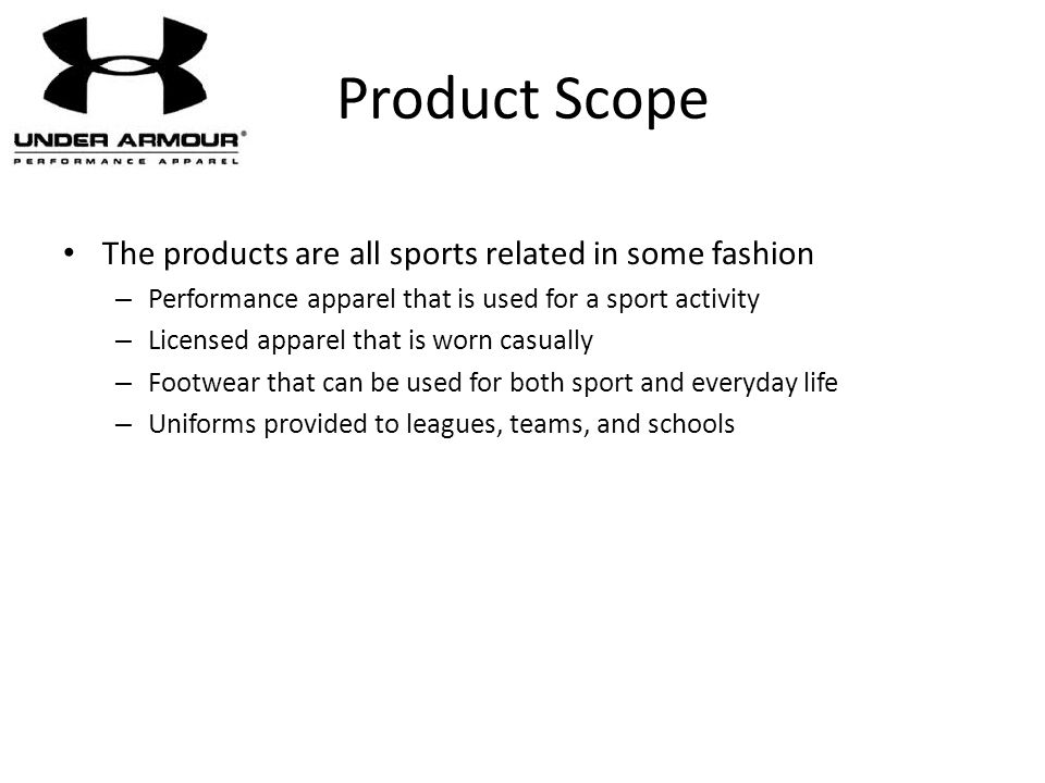 Product Scope The products are all sports related in some fashion