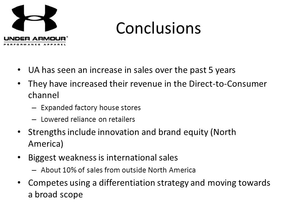 Conclusions UA has seen an increase in sales over the past 5 years