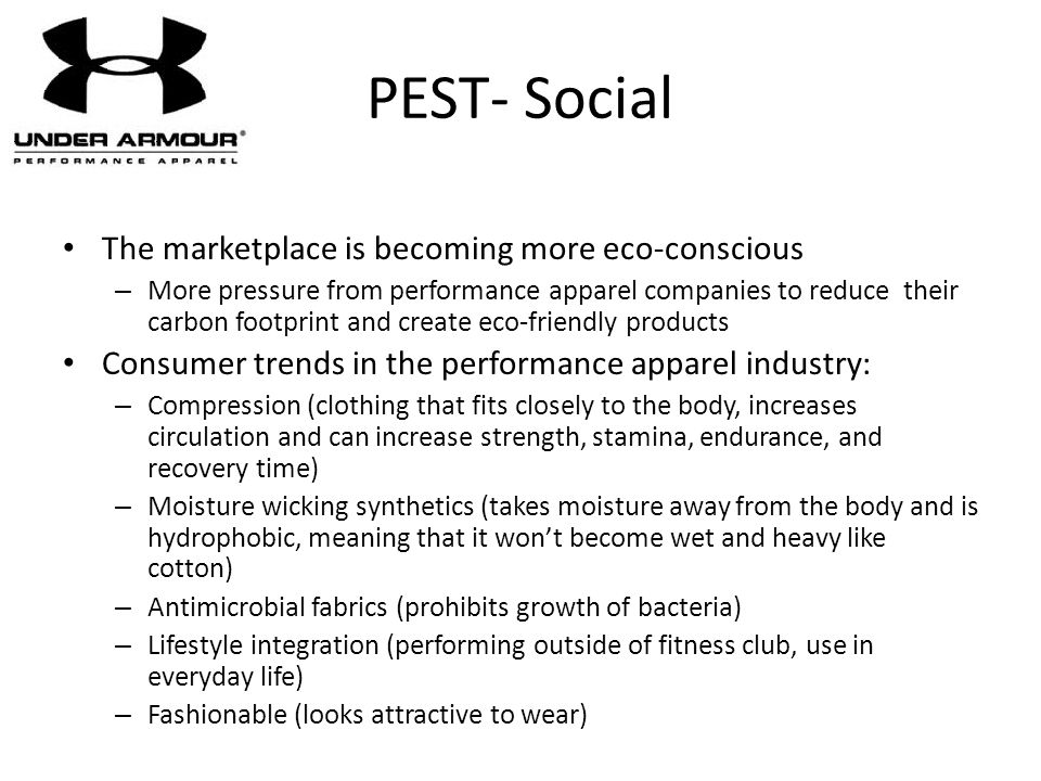 PEST- Social The marketplace is becoming more eco-conscious