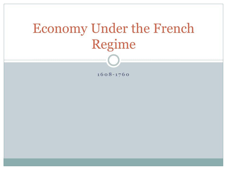 Economy Under the French Regime